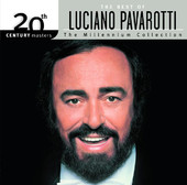 Luciano Pavarotti | 20th Century Masters - The Millennium Collection: Luciano Pavarotti